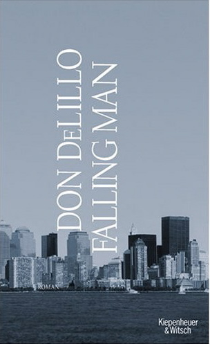 falling man delillo Falling man is a post-september 11 story that follows lawyer keith neudecker, who escaped from the burning twin towers, and his attempt to.